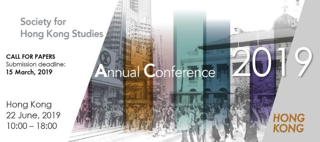 Call for Papers – Society for Hong Kong Studies Annual Conference 2019