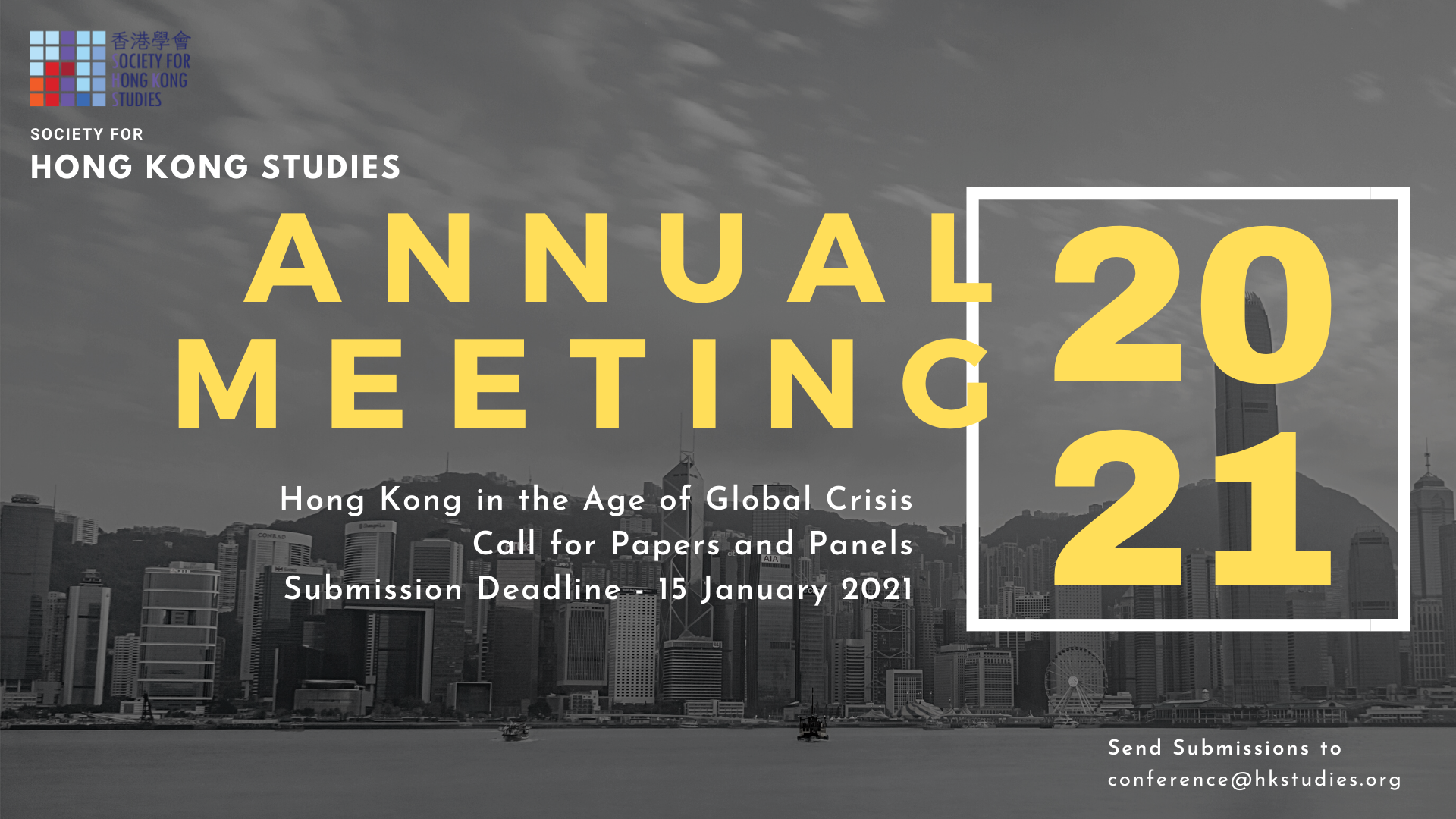Society for Hong Kong Studies - Annual Meeting 2021 Call for Papers and Panels