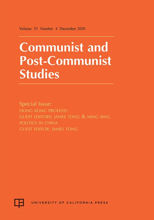 Communist and Post-Communist Studies: Special Section on Hong Kong Protests