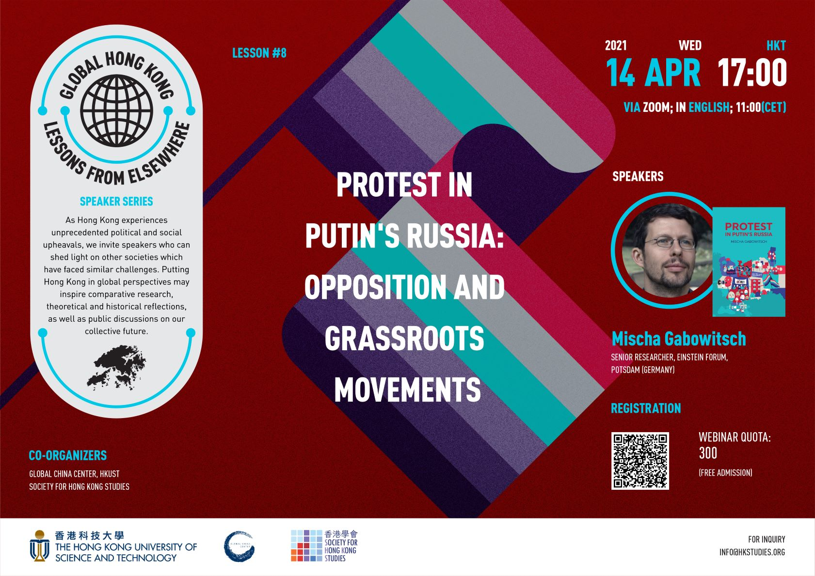 Global Hong Kong: Lessons from Elsewhere Speaker Series – Protest in Putin's Russia: Opposition and Grassroots Movements